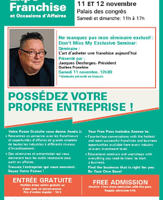 Assistez gratuitement au séminaire de l'éditeur de Québec Franchise lors du prochain salon Expo Franchise de Montréal!