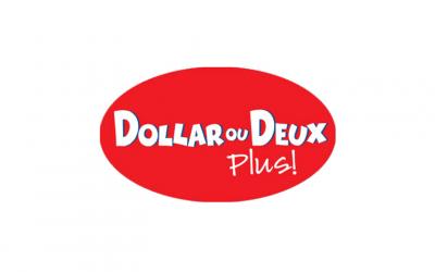 Dollars ou Deux plus!