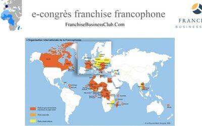 LE 1ER E-CONGRÈS DE LA FRANCHISE FRANCOPHONE A CONNU UN RÉEL SUCCÈS